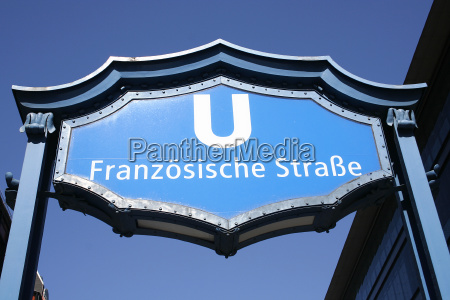 sign of subway station franzosische strasse