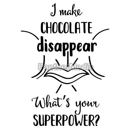 lustig handgezeichnetes zitat ueber schokolade