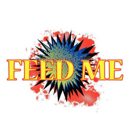 feed me comic exclamation