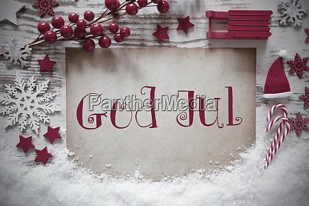 rote weihnachtsdekoration schnee gott jul bedeutet