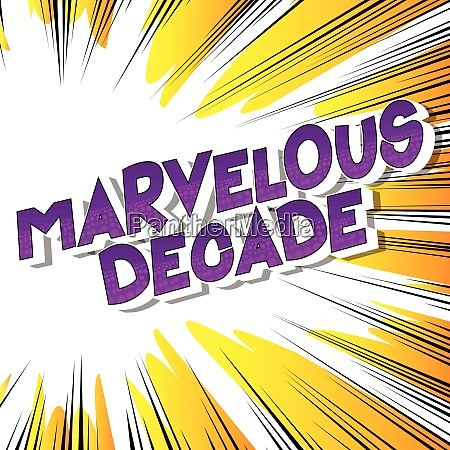 marvelous decade vector illustrated comic