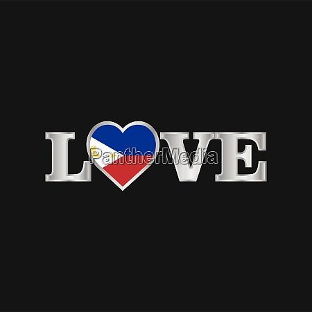 liebe typografie mit phillipines flagge design