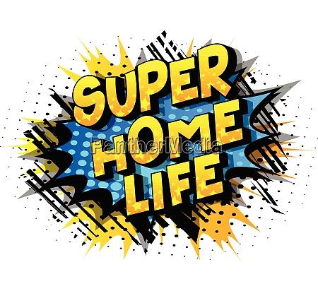 super home life comic book