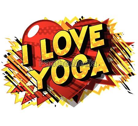 i love yoga comic book style