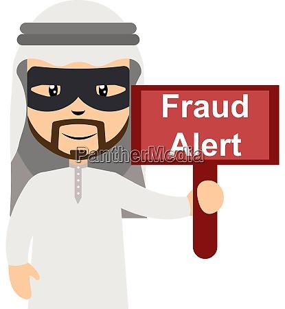 arab with fraud alert sign illustration