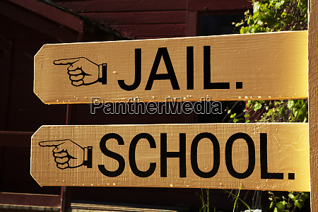 sign to jail and school columbia