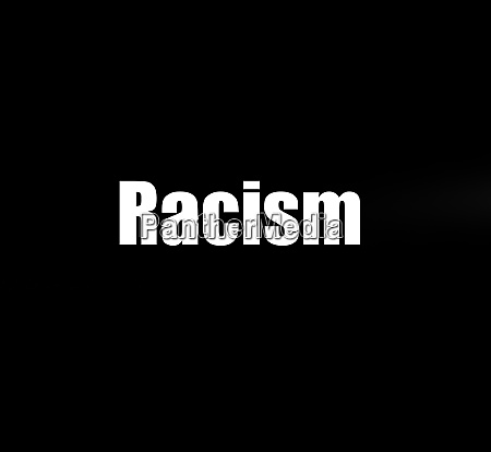 hintergrund mit dem wort rassismus in