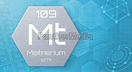 chemisches element des periodensystems meitnerium