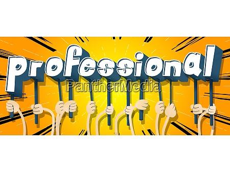 haende halten das wort professional
