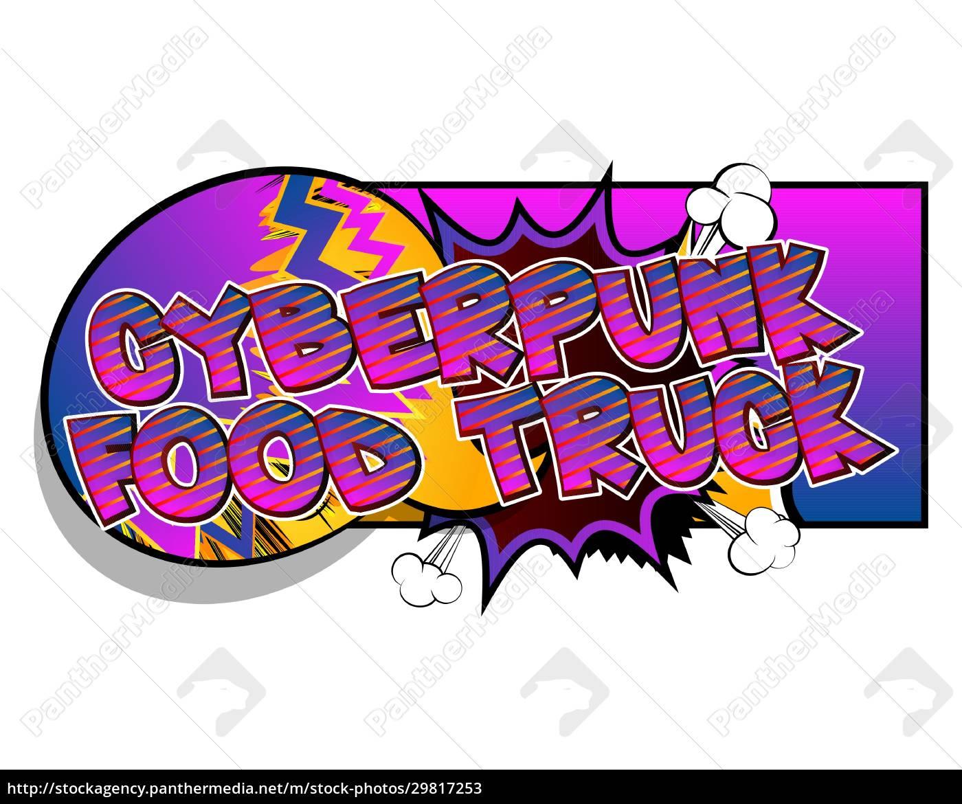 cyberpunk, food, truck, -, comic-buch-stil-text. - 29817253