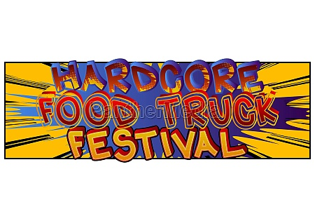 hardcore, food, truck, festival, -, comic - 29826718