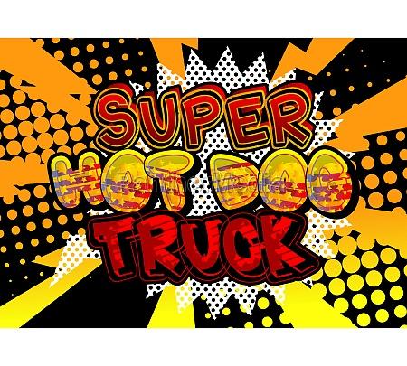 super, hot, dog, truck, -, comic-buch-stil-text. - 29831086