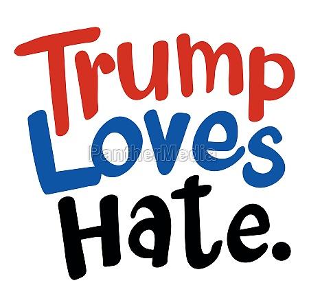englische phrase fuer trump loves hat